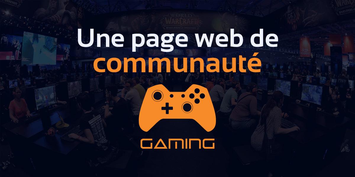 Pourquoi créer une page pour sa communauté gaming sur DiG ?