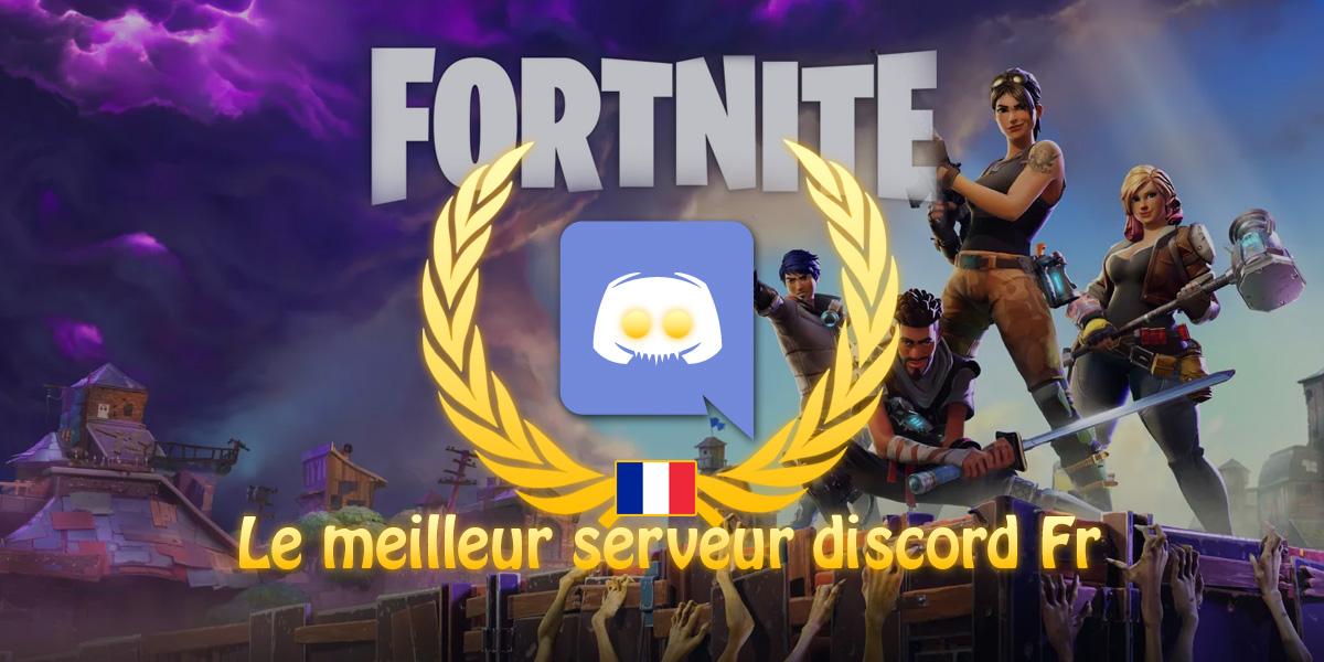 Fortnite : le meilleur serveur discord FR !