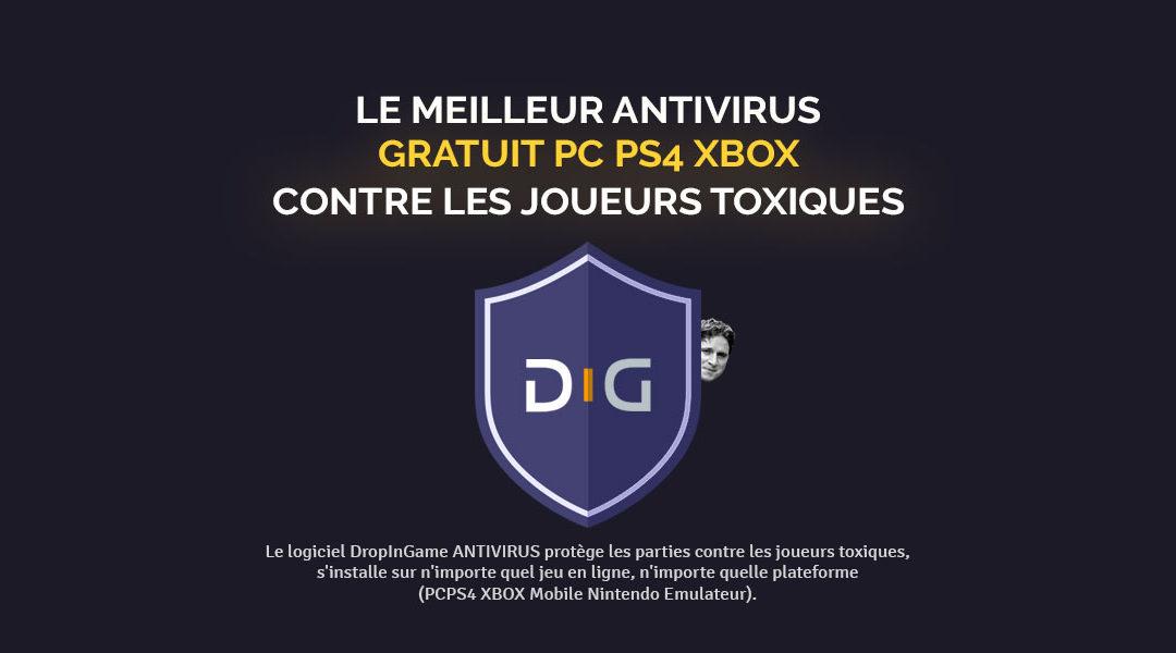 Télécharger antivirus gratuit PC PS4 XBOX contre les joueurs toxiques
