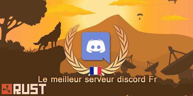 Le meilleur serveur discord FR pour RUST